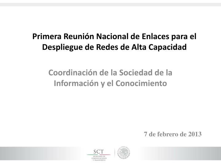 Primera Reunión Nacional de Enlaces para el Despliegue de Redes de Alta Capacidad