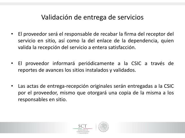 Validación de entrega de servicios
