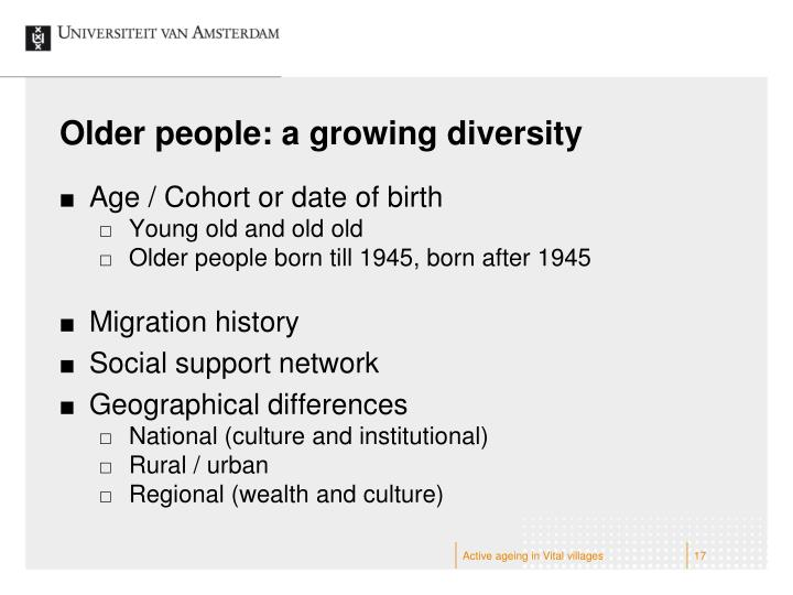 Older people: a growing diversity