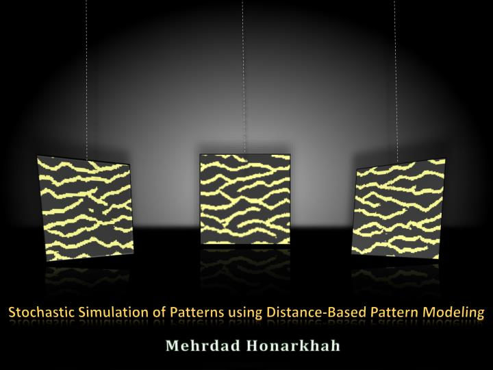 Stochastic simulation of patterns using distance based pattern modeling