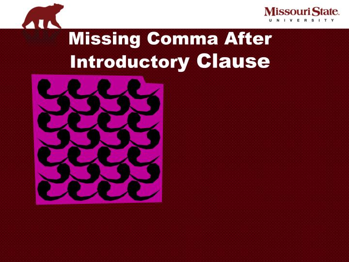 Missing Comma After Introductor
