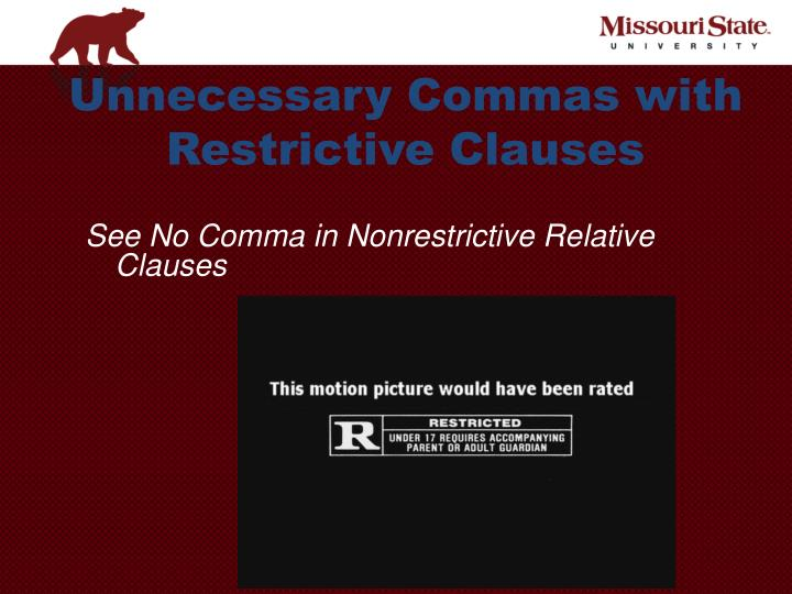 Unnecessary Commas with Restrictive Clauses