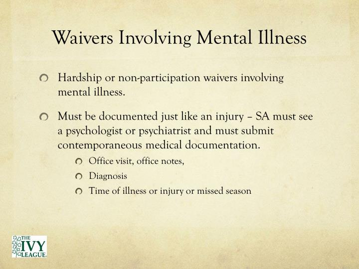 Waivers Involving Mental Illness