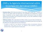 oms y la agencia internacional sobre investigaci n del c ncer iarc
