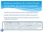 sistemas similares de control social de las rni de reciente instalaci n