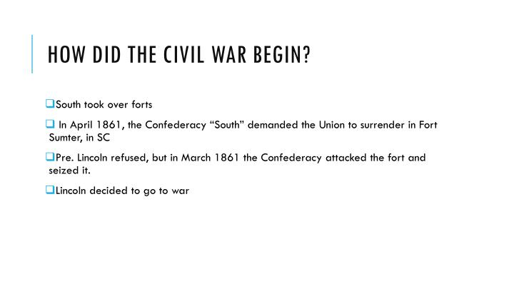 How did the Civil war begin?