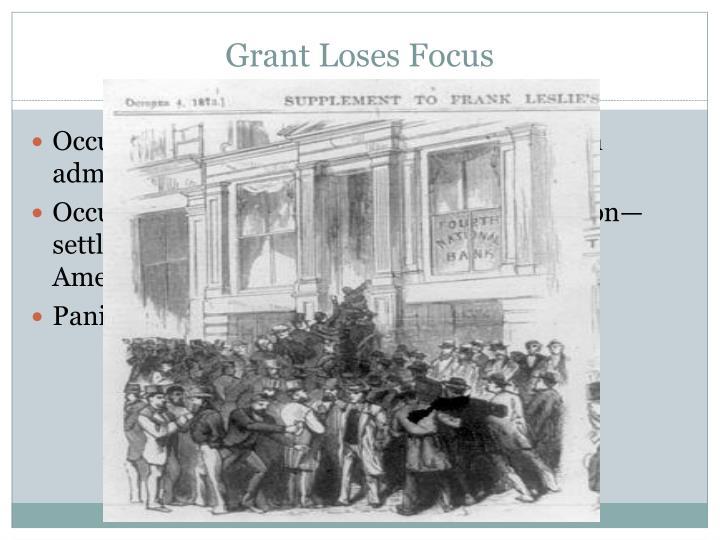 Grant Loses Focus