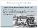 north abandons reconstruction