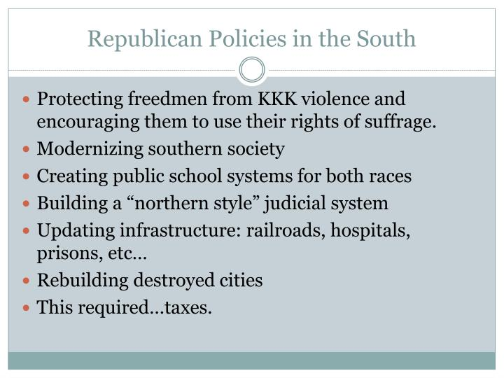 Republican Policies in the South