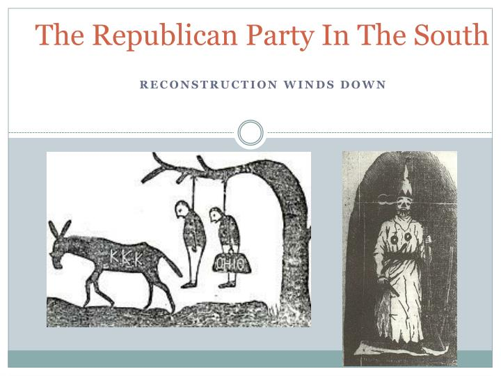The republican party in the south
