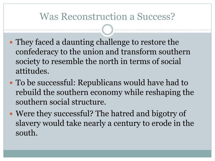 Was Reconstruction a Success?
