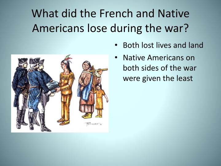 why did the french lose the The french had suffered a defeat by the british during the seven years' war and had lost north american territory french assistance vergennes did lodge a.