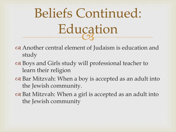 Beliefs Continued: Education