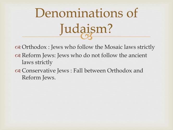 Denominations of Judaism?