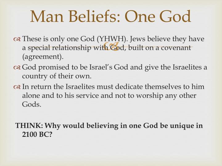 Man Beliefs: One God