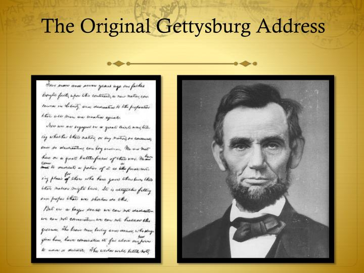 The Original Gettysburg Address