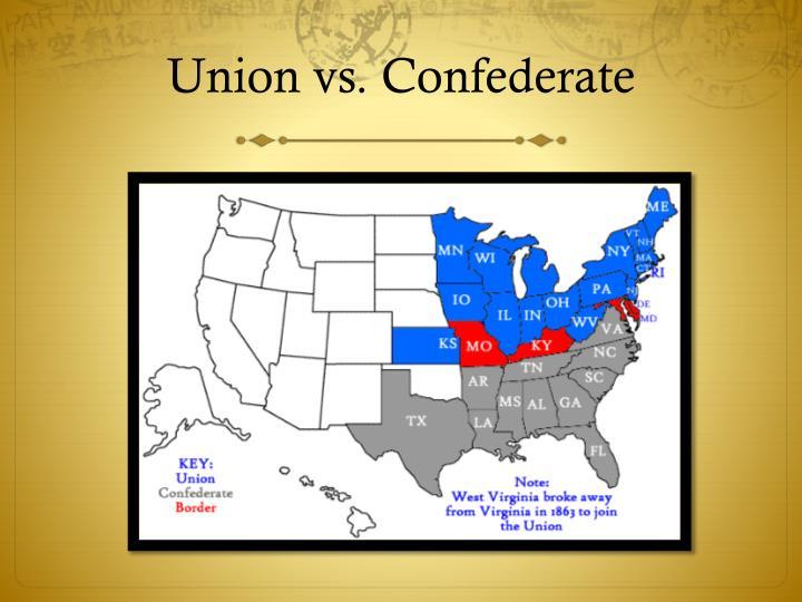Union vs. Confederate