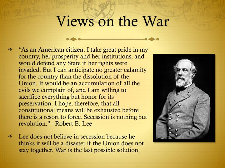Views on the War