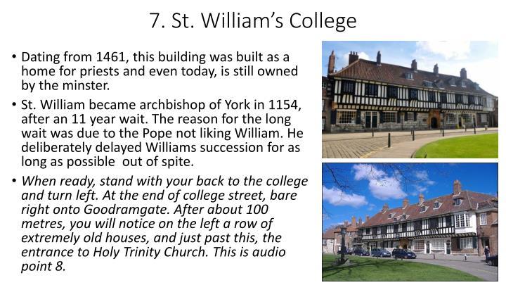 7. St. William's College