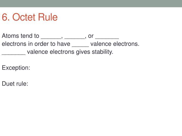 6. Octet Rule