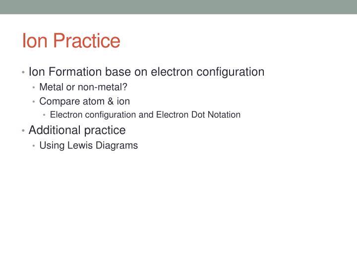 Ion Practice