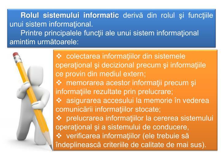 Rolul sistemului informatic