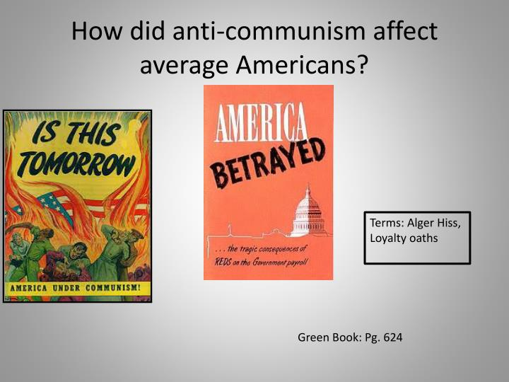 How did anti-communism affect average Americans?