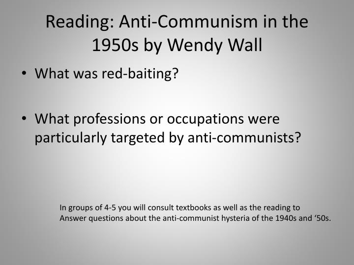 Reading: Anti-Communism in the 1950s by Wendy Wall