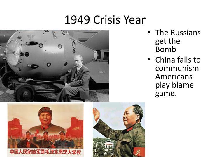 1949 Crisis Year