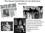 the house committee on un american activities
