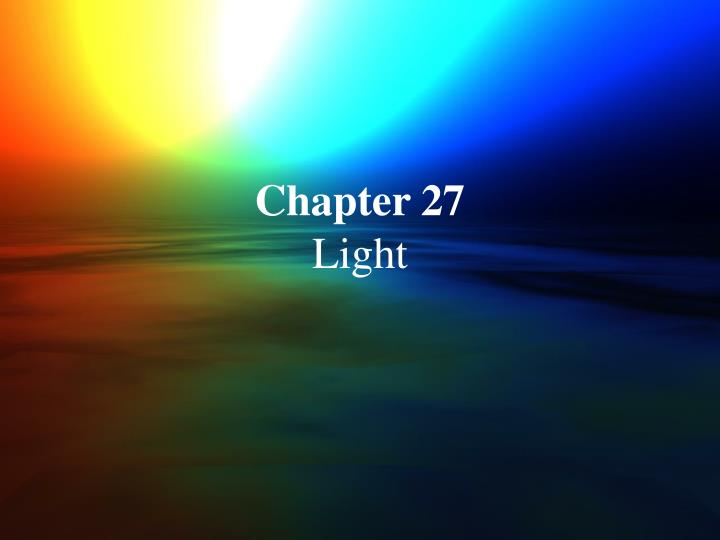 Chapter 27 light