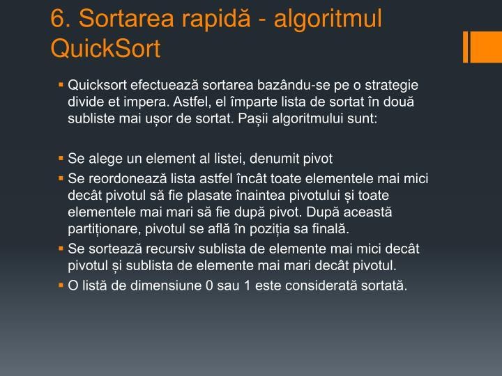 6. Sortarea rapidă - algoritmul QuickSort