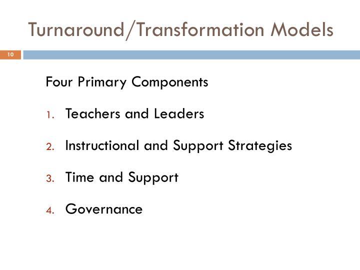 Turnaround/Transformation Models