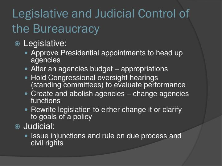 Legislative and Judicial Control of the Bureaucracy