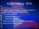 digital imaging afis