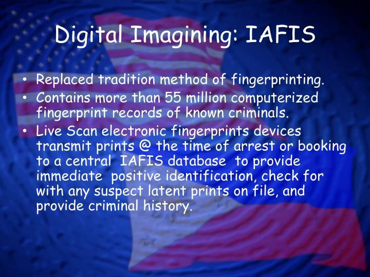 Digital Imagining: IAFIS