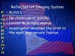 reflected uv imaging system