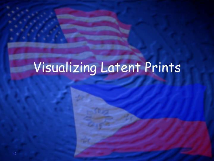 Visualizing Latent Prints