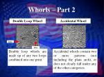 whorls part 2