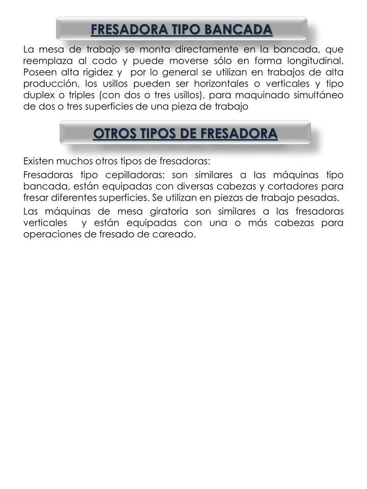 FRESADORA TIPO BANCADA