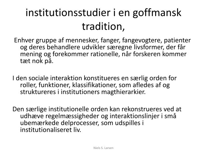 Institutionsstudier i en goffmansk tradition
