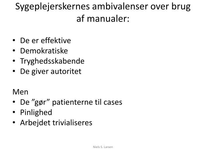 Sygeplejerskernes ambivalenser over brug af manualer:
