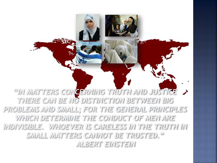 """""""In Matters concerning truth and justice there can be no distinction between big problems and small; for the general principles which determine the conduct of men are indivisible.  Whoever is careless in the truth in small matters cannot be trusted."""""""