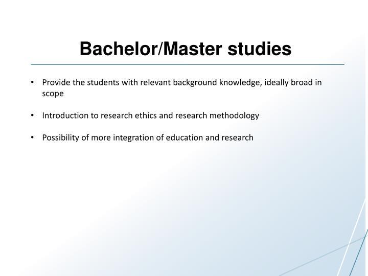 Bachelor/Master studies