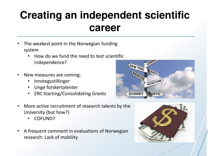 Creating an independent scientific career