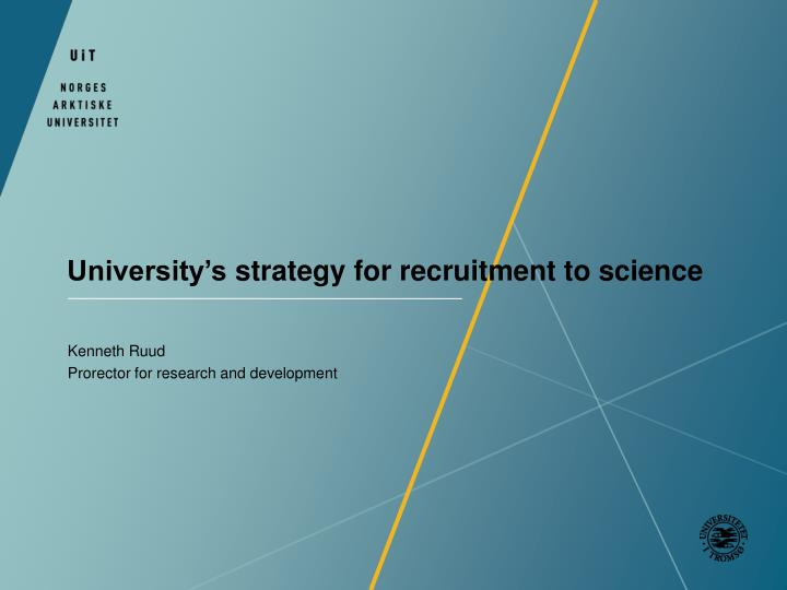University s strategy for recruitment to science