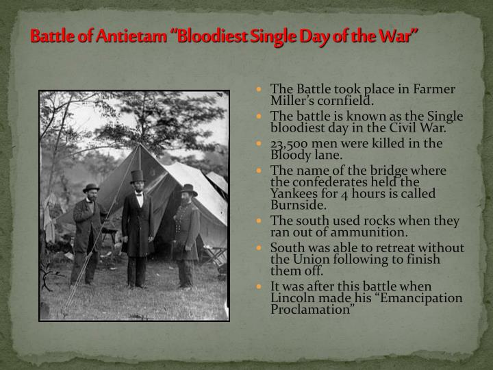 "Battle of Antietam ""Bloodiest Single Day of the War"""