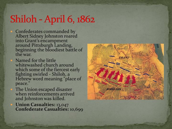 Shiloh - April 6, 1862