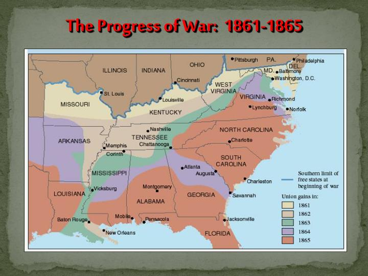 The Progress of War:  1861-1865