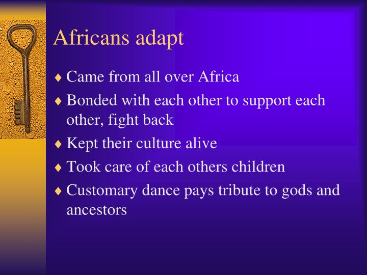 Africans adapt